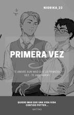 Primera Vez by gabygata2