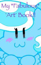My *fabulous* 'art' book!! by PandoraSunsetH2002