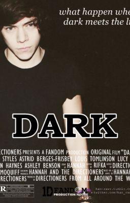 DARK a Harry Styles fanfiction Wattpad