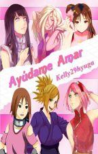 Ayúdame Amar by Kelly29hyuga