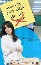 Manual para  dejar de ser virgen  [AOAxEXO] [Mina] by PonyUnnier
