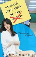 Manual Para Dejar De Ser Virgen || MinHarem || AOAxEXO by PonyUnnier