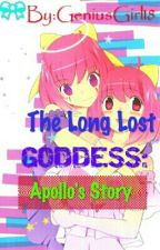 The Long Lost GODDESS: Apollo's Story(COMPLETED) by GeniusGirl18