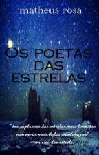 Os Poetas Das Estrelas by MatheusSrosa