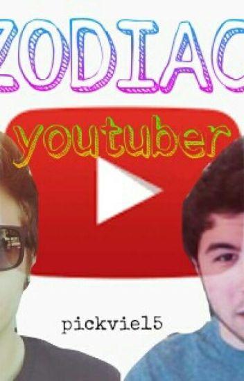 Zodiac - youtuber