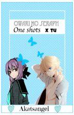 Owari no Seraph x Reader (tu) One Shots by Akatsangel