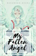 My Fallen Angel (Juuzou Suzuya X Reader) by Bakamono_dearu