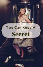 Two Can Keep A Secret by Ivory_Knight7