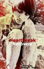 Heartbreak Recovery ([Editing]) by BrenColleen