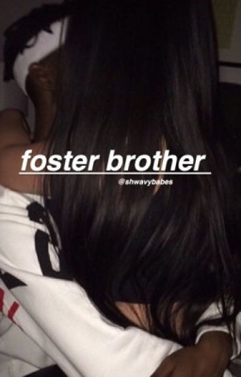 foster brother; h.g