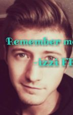 Remember me-izzi FF by V3r3na