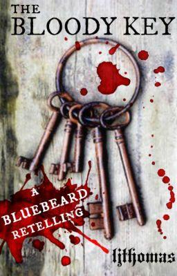 The Bloody Key: A Bluebeard Retelling