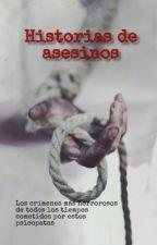 Historias De Asesinos by LITTLEGarrixJordan