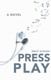 Press Play by EmSlough