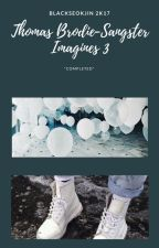 Thomas Brodie-Sangster Imagines 3 COMPLETED BOOK 3 by blackseokjin