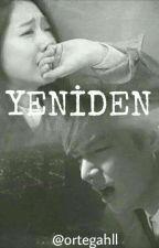 YENİDEN by ortegahll