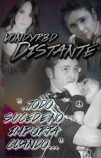 Distante [VONDY] by VondyRBD