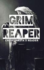 Grim Reaper| Creepypasta X Reader by LostKilljoy_