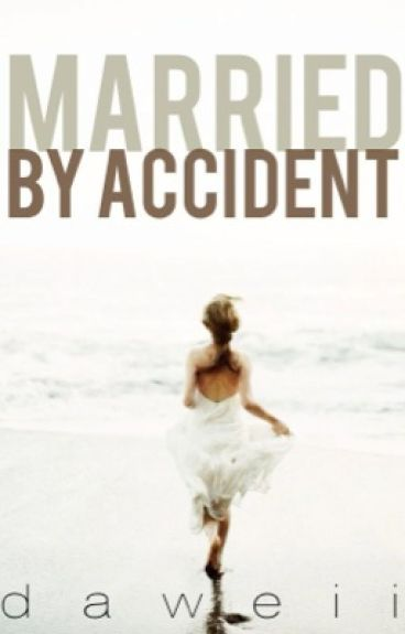 Married by Accident