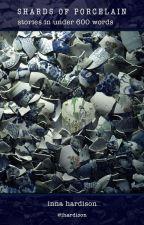 Shards of Porcelain by ihardison