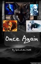 Once Again (A Naruto Fanfiction) (Sequel to Another Take) by Spirit_of_the_Wolf6