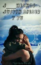 J____Hechos-JByTu by -WriterB