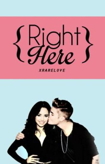 Right Here (A Justmine Story)