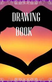 Drawing Book by 00BrokenDisney00