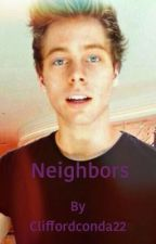 Neighbors //LH [#Wattys2017] by AllTheFandoms69