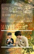 MAYBE. . . [KaiSoo] by Soo__D