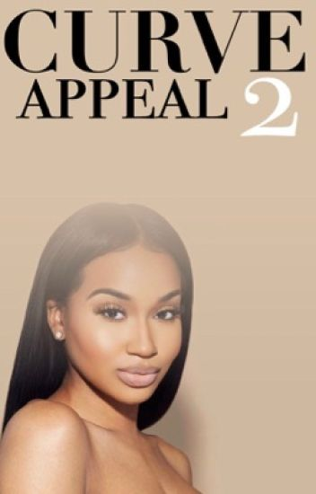 Curve Appeal 2 [ passion jonesz & the game ]
