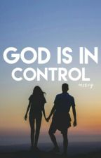 God Is In Control by _meercee