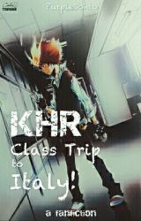 KHR: CLASS TRIP TO ITALY! by EspePelin