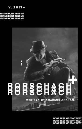 rorschach ; faceclaims