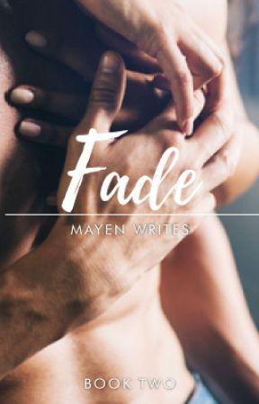 Fade by MayenWrites