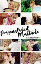Personalidad Multiple ✖ AyA {finalizada} by UnaFenixFanfics