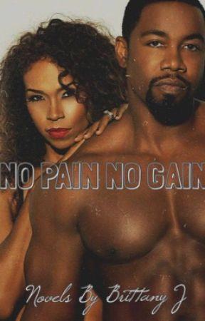 No Pain No Gain by ibeyondbeauti