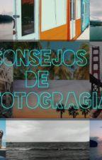 Consejos De Fotografía by juanmiguel969