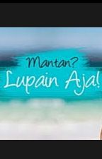 APA KABAR MANTAN ??? by RezhaNiaAdePutri