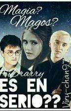 ¿Magia?, ¡Magos!, ¡¿Es En Serio?! #Drarry by Viry-chan97