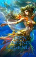 Siren Singing Legend by Lexy_YuCiel