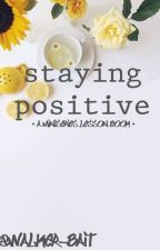 Staying Positive [ miniseries lesson book ] by Walker-Bait
