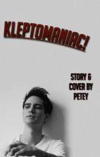 kleptomaniac ; ryden by -forlife