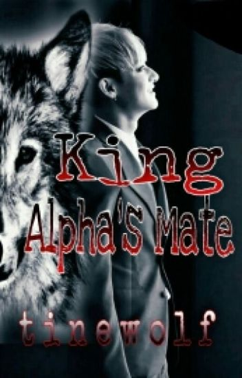 King Alpha's Mate