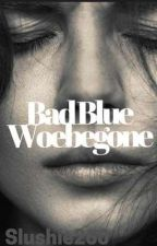Bad Blue Woebegone  (Fourtris AU) by Slushie260