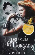 La profecía de Morgana by VlinderBell