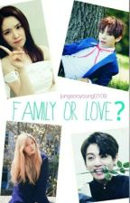 Family or Love? (VRene & Jungri Fanfiction) by jungsooyoung0109