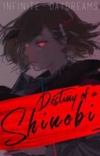 Destiny of a Shinobi || Book One || Tokyo Ghoul/Naruto Crossover by _MidnightRose_