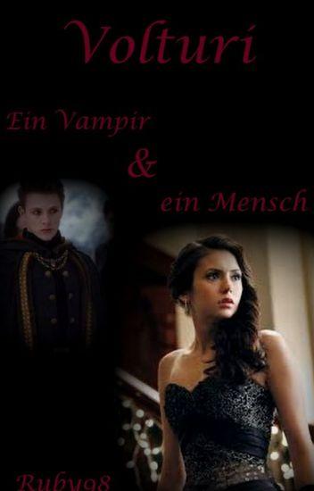 Volturi - Ein Vampir und ein Mensch