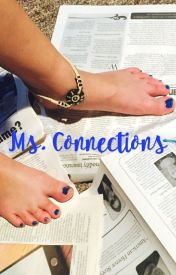 Ms. Connections by Leah_Bekah